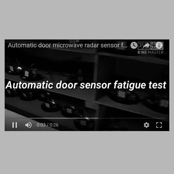 Automatic Door Sensor Fatigue Test