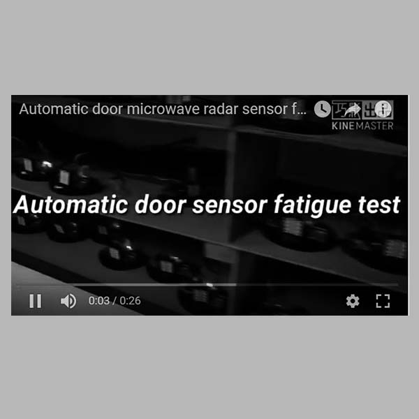 Automatic door radar sensor fatigue test